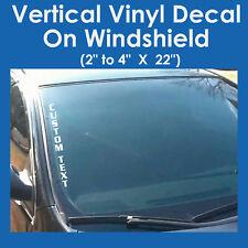 CUSTOM TEXT  VERTICAL Side Windshield Vinyl Decal Sticker Car Truck Boat Name