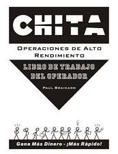Chita Operaciones de Alto Rendimiento: Libro de Trabajo del Operador (Paperback