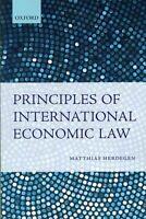 Principles of International Economic Law by Matthias Herdegen (Paperback, 2013)