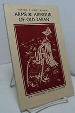 Arms and Armour of Old Japan by B W Robinson