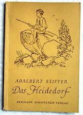 DAS HEIDEDORF - Adalbert Stifter