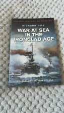 War At Sea In The Ironclad Age Cassell'S History by Richard Hill. Paperback