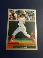 2000 Topps # 360 JIM THOME Cleveland Indians Baseball Card Sharp LOOK !