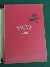 Vintage Eloise in Paris book (Hard cover 1957)