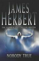 Nobody True, Herbert, James, Very Good, Paperback