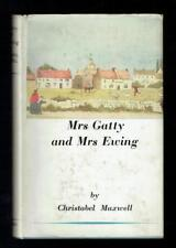 Maxwell, Christabel; Mrs Gatty and Mrs Ewing. Constable 1949 Good Signed