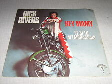 DICK RIVERS 45 TOURS FRANCE HEY MAMY