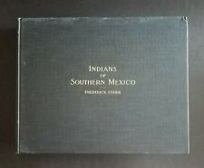 1899 Indians Of Southern Mexico Frederick Starr 1st Limited Edition Signed Vg+