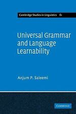 Cambridge Studies in Linguistics Ser.: Universal Grammar and Language...