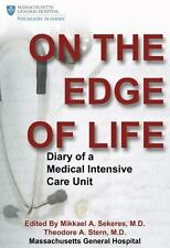 On the Edge of Life: Diary of A Medical Intensive Care Unit, , Good Book