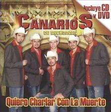NEW - Quiero Charlar con la Muerte by Los Canarios De Michoacan