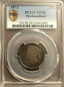 1873 Newfoundland .20 cents coin Graded by PCGS and Graded VF30