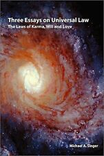 Three essays on universal law: The laws of Karma will and love