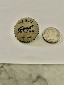 """Vintage Sawyer Brown """"The Buzz Is on"""" Lapel Pin"""