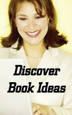 Discover Book Ideas: Kindle Niche Book Ideas That Sell Books, Make Writing ...