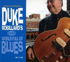 Duke Robillard - World Full of Blues [New CD]