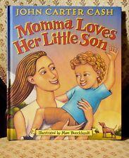 Momma Loves Her Little Son ⋅ John Carter Cash ⋅ Children's Picture Book ⋅ Johnny