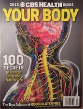 2015 CBS HEALTH GUIDE SPECIAL ISSUE: YOUR BODY - 100 SECRETS TO A LONG LIFE