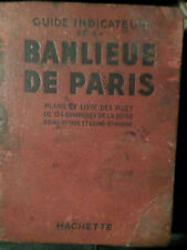 PARIS. GUIDE indicateur DE LA BANLIEUE DE PARIS. 1933.