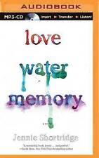 NEW Love Water Memory by Jennie Shortridge