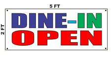 Dine In Open Banner Sign restaurant