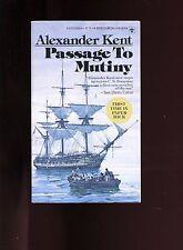 PASSAGE TO MUTINY, Alexander Kent ( RN Napl sea novel)  1st US  SB