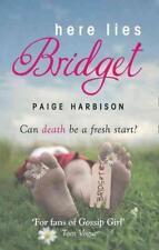 Here Lies Bridget von Paige Harbison (2011, Taschenbuch)