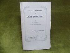 DE LA CREATION DES COURS IMPERIALES M. Petiton 1864 Discours Montpellier
