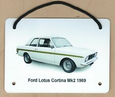 Ford Lotus Cortina Mk2 1969 - Aluminium Plaque A6(105x148mm) - Gift for the Fan