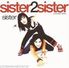 SISTER2SISTER - Sister (UK 4 Track Enh CD Single Pt 2)
