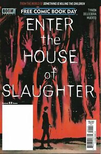 Enter The House Of Slaughter - 2021 FCBD Boom Studios SIKTC