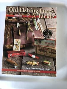 Old Fishing Lures & Tackle 8th Edition Value Guide Luckey Lewis
