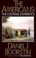 THE AMERICANS Colonial Experience by Daniel J Boorstin FREE SHIP paperback book