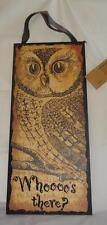 Wood Owl Sign Whoooo's There? Halloween Annie Schickel Primitives by Kathy NWT