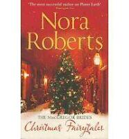 The MacGregor Brides: Christmas Fairytales by Nora Roberts, Book, New Paperback