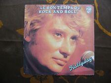 SP JOHNNY HALLYDAY - Le Bon Temps Du Rock And Roll / Philips 6172 203 Fr (1979)
