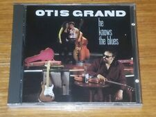 Otis Grand -  He Knows The Blues ( CD ) New & Sealed