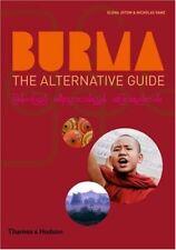 Burma: The Alternative Guide,Elena Jotow,Nicholas Ganz
