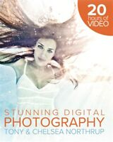 Tony Northrup's Dslr Book: How to Create Stunning Digital Photography, Accept...