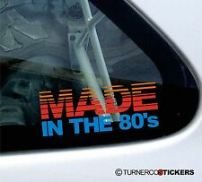 Made in the 80's,novelty retro car sticker / decal