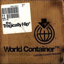 THE TRAGICALLY HIP - WORLD CONTAINER (CD 2006) BRAND NEW ! DIGIPAK EDITION !!!!