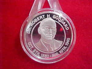 618) Dr. Robert H. Goddard - .999 Silver Round - #10 of 500 - Starts at $40.00