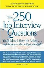 The 250 Job Interview Questions You'll Most Likely Be Asked