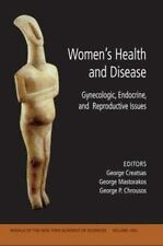 Women's Health and Disease: Gynecologic, Endocrine, and Reproductive Issues