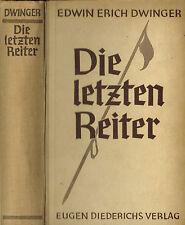 Dwinger, Die letzten Reiter, Epos Denkmal f Ostkämpfer, Baltikum, Diederichs '35