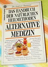 Alternative Medizin  Das Handbuch der natürlichen Heilmethoden. - Andrew Stanway