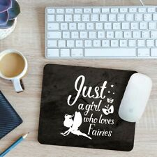 Just A Girl Who Loves Fairies Mouse Mat Pad 24cm x 19cm