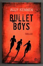 Bullet Boys von Ally Kennen * Taschenbuch Neuwertig