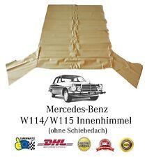 Mercedes Benz W114 Innenhimmel ohne Schiebedach, perforiert, DHL Versand, Creme