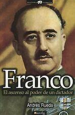 USED (LN) Franco. El ascenso al poder de un dictador (Historia Incógnita) (Hist
